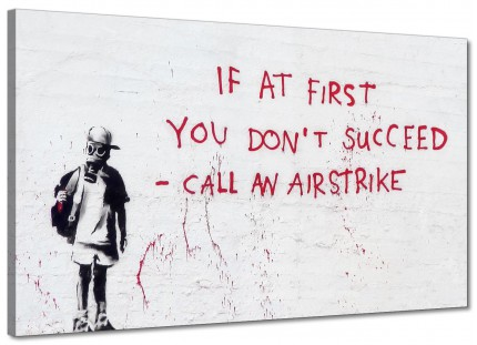Large Banksy Call an Airstrike Modern Canvas Art - 73cm - 1235